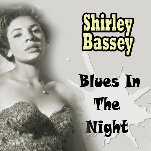 Shirley Bassey альбом Blues In The Night