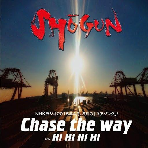 Shogun альбом Chase the Way