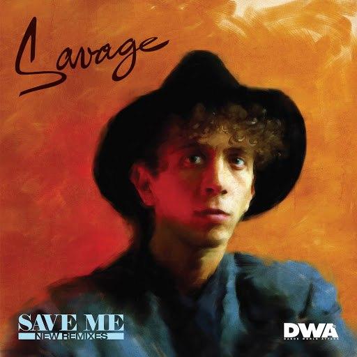 Savage альбом Save Me (New Remixes)