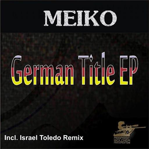 Meiko альбом German Title EP
