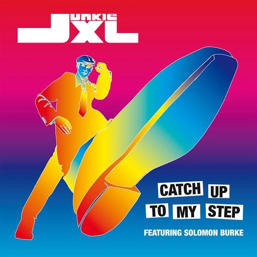 Junkie XL альбом Catch Up To My Step
