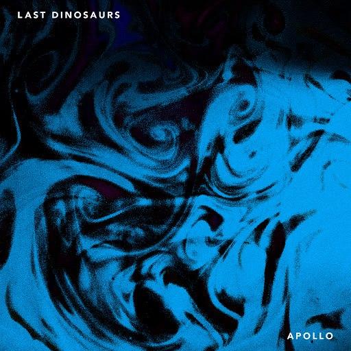 Last Dinosaurs альбом Apollo