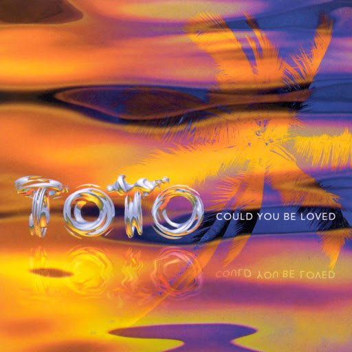 Toto альбом Could You Be Loved