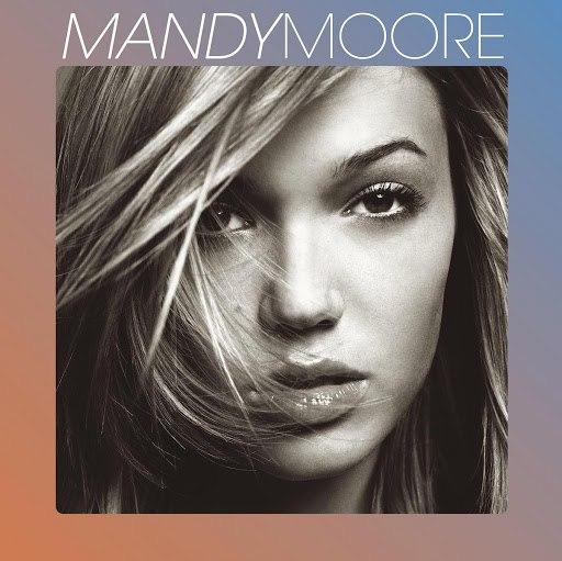 Mandy Moore альбом Mandy Moore