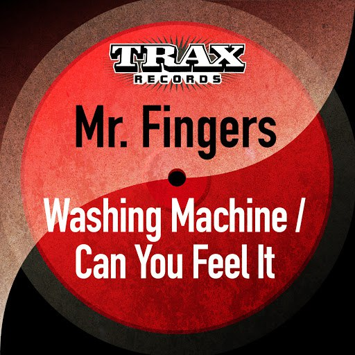 Mr. Fingers альбом Washing Machine / Can You Feel It (Remastered)