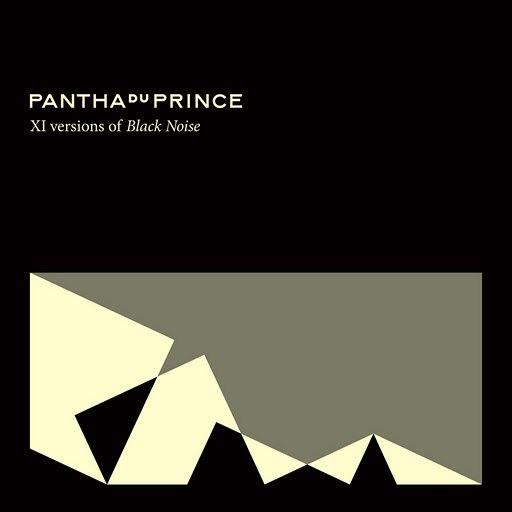 pantha du prince альбом XI versions of Black Noise
