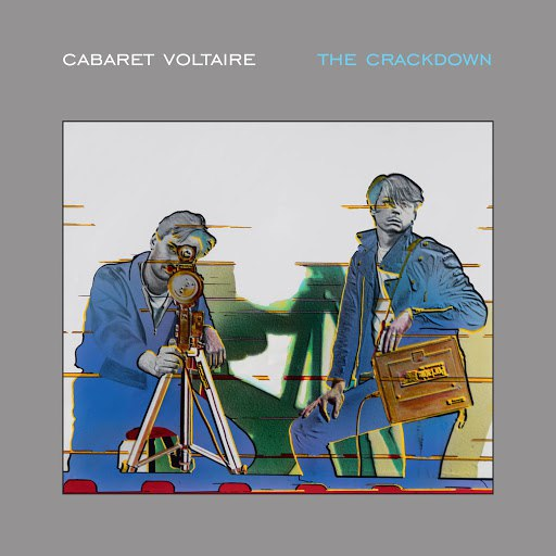 Cabaret Voltaire альбом The Crackdown (Remastered)