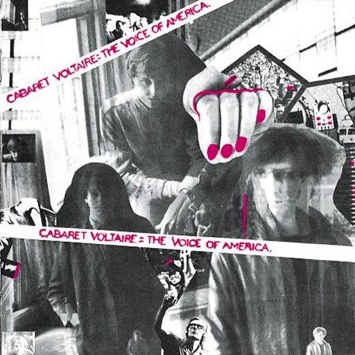 Cabaret Voltaire альбом The Voice Of America