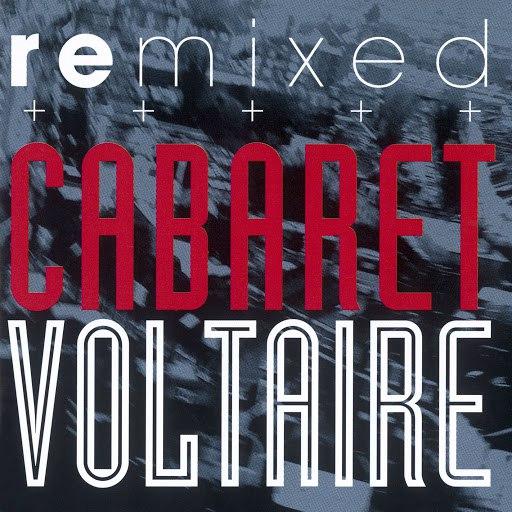 Cabaret Voltaire альбом Remixed