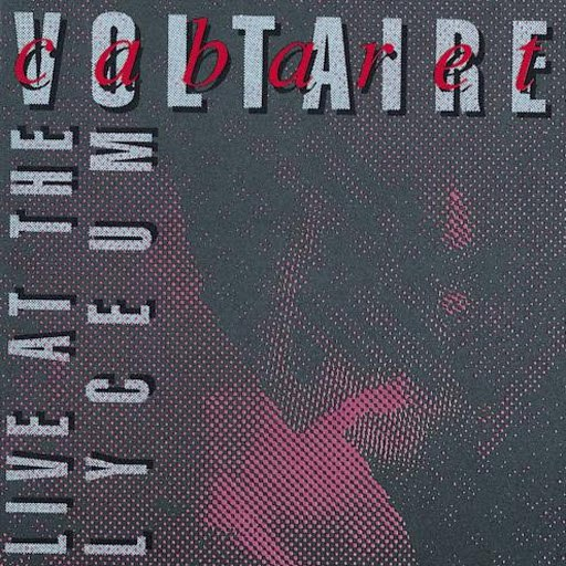 Cabaret Voltaire альбом Live At The Lyceum