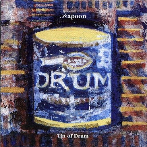 Rapoon альбом Tin of Drum