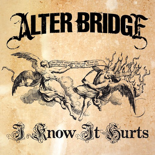 Alter Bridge альбом I Know It Hurts