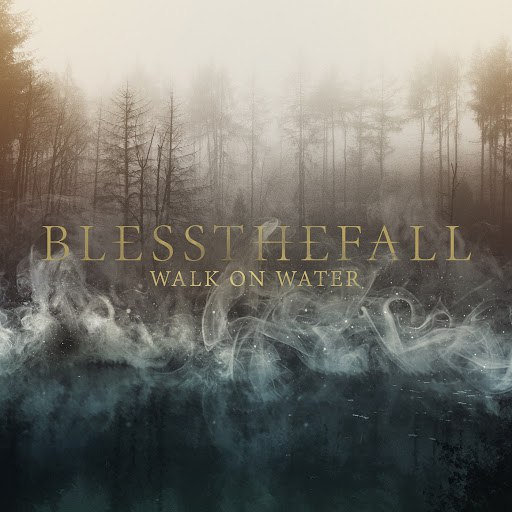 Blessthefall альбом Walk on Water