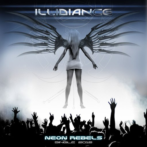 Illidiance альбом Neon Rebels