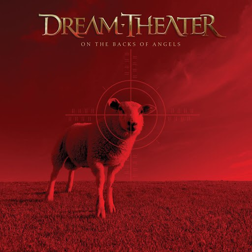 Dream Theater альбом On The Backs Of Angels