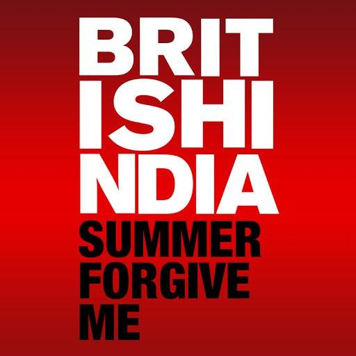 British India альбом Summer Forgive Me