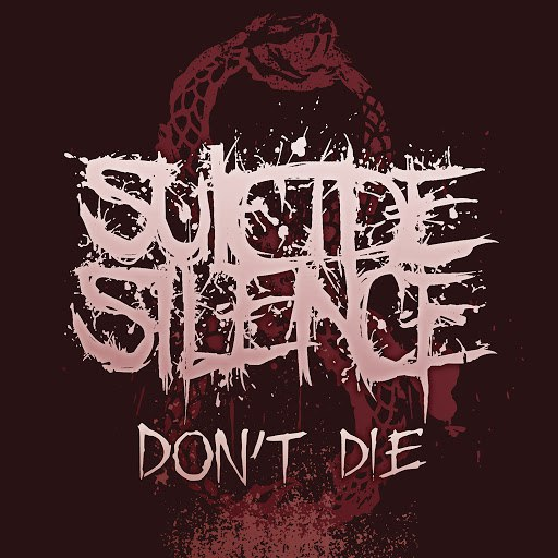 Suicide Silence альбом Don't Die