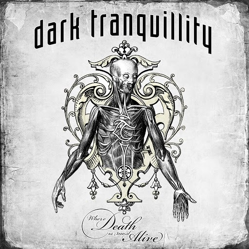 Dark Tranquillity альбом Where Death Is Most Alive (Live)