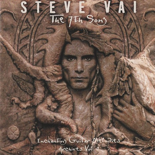 Steve Vai альбом The 7th Song – Enchanting Guitar Melodies, Archives Vol. 1