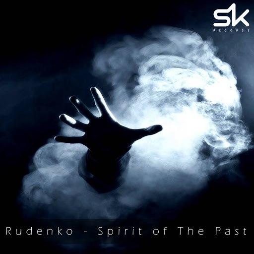 Rudenko альбом Spirit of The Past