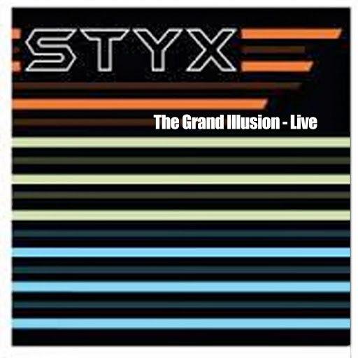 Styx альбом The Grand Illusion - Live
