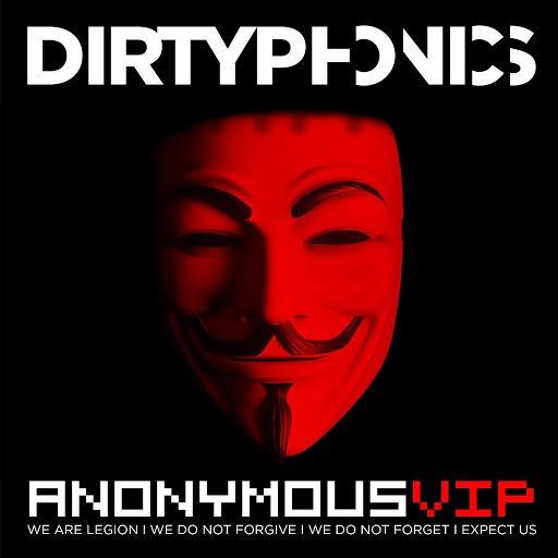 Dirtyphonics альбом Anonymous (VIP)