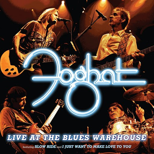 Foghat альбом Live At The Blues Warehouse