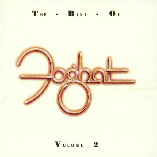 Foghat альбом The Best of Foghat, Vol 2