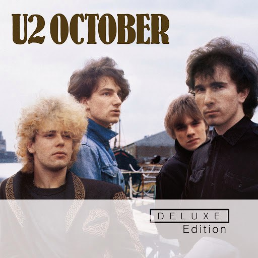 U2 альбом October (Deluxe Edition Remastered)