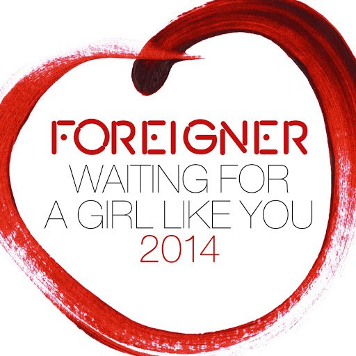 Foreigner альбом Waiting for a Girl Like You 2014