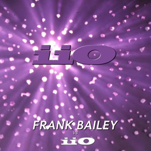 Iio альбом Frank Bailey vs iiO Remastered (feat. Nadia Ali)