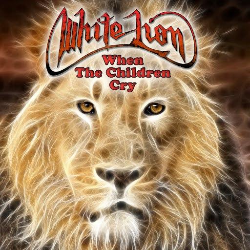 White Lion альбом When The Children Cry (Original Studio Demo)