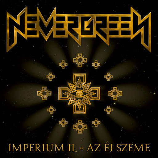 Nevergreen альбом Imperium II. - Az éj szeme