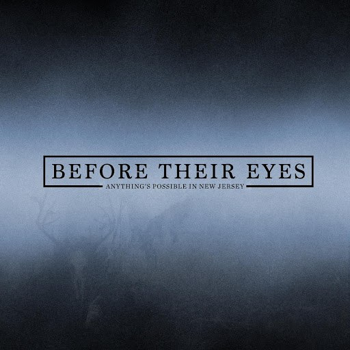 Before Their Eyes альбом Anything's Possible in New Jersey