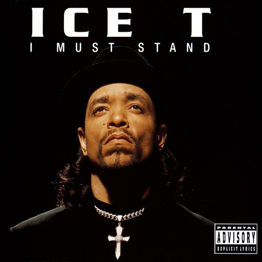 Ice-T альбом I Must Stand