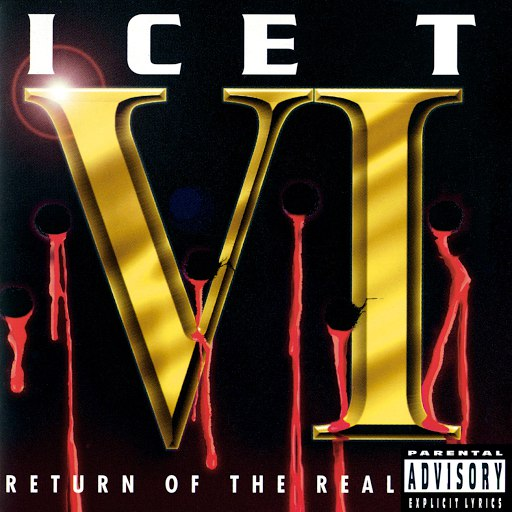 Ice-T альбом Ice T VI: Return Of The Real