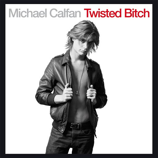 Michael Calfan альбом Twisted Bitch