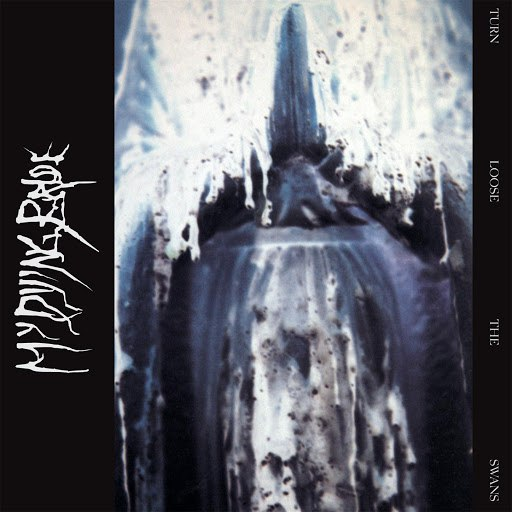 My Dying Bride альбом Turn Loose The Swans