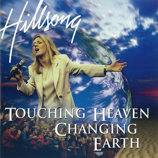 Hillsong United альбом Touching Heaven, Changing Earth