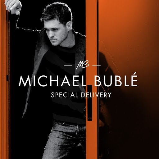 Michael Bublé альбом Special Delivery