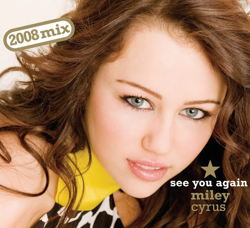 Майли Сайрус альбом See You Again (2008 Official Single)