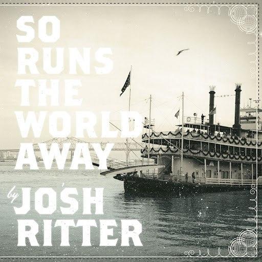 Josh Ritter альбом So Runs The World Away