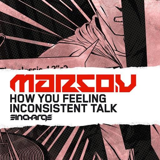 Marco V альбом How You Feeling? / Inconsistent Talk