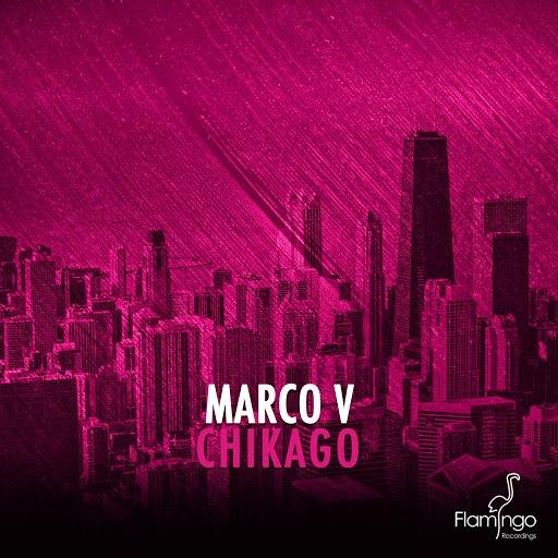 Marco V альбом Chikago