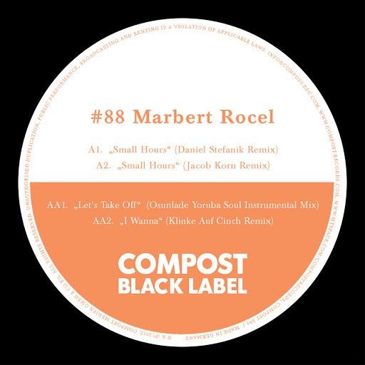 marbert rocel альбом Compost Black Label #88 - Remixes by Osunlade, Jakob Korn, Daniel Stefanik, Klinke Auf Cinch
