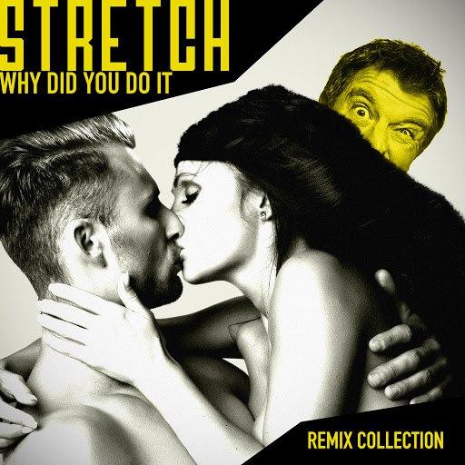 Stretch альбом Why Did You Do It