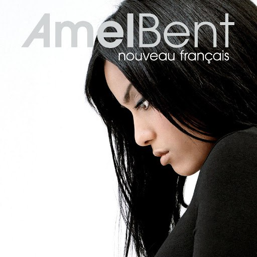Amel Bent альбом Nouveau Français