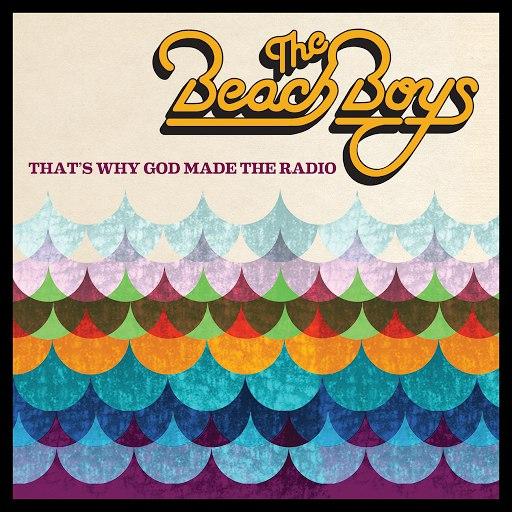 The Beach Boys альбом That's Why God Made the Radio