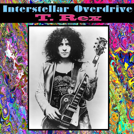 T. Rex альбом Interstellar Overdrive (Live)