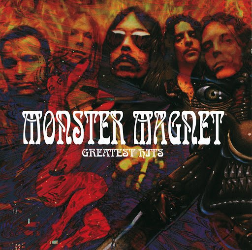Monster Magnet альбом Monster Magnet's Greatest Hits (International Version)